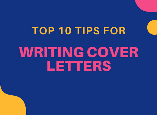 10 Top Tips for Writing Cover Letters