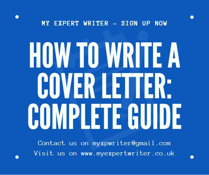 How to Write a Cover Letter: Complete Guide | My Expert Writer career writing top tips professional expert writers