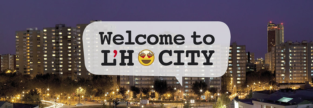 welcome to L'Hospitalet de Ll. city