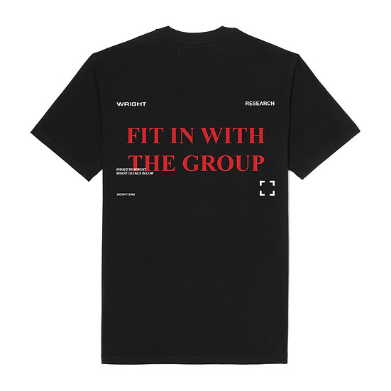 """""""FIT IN WITH THE GROUP"""" T-SHIRT BLACK"""