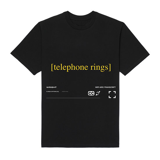 """TELEPHONE RINGS"" T-SHIRT BLACK"