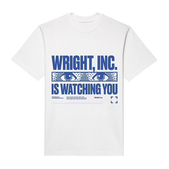 """WRIGHT IS WATCHING YOU"" T-SHIRT WHITE"