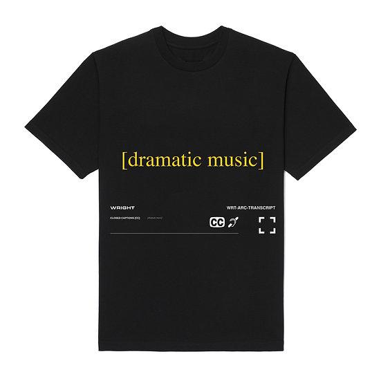 """DRAMATIC MUSIC"" T-SHIRT BLACK"