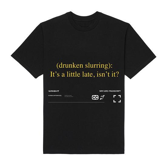 """DRUNKEN SLURRING"" T-SHIRT BLACK"