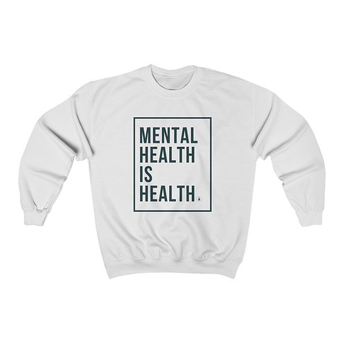 Mental Health Is Health Unisex Heavy Blend™ Crewneck Sweatshirt