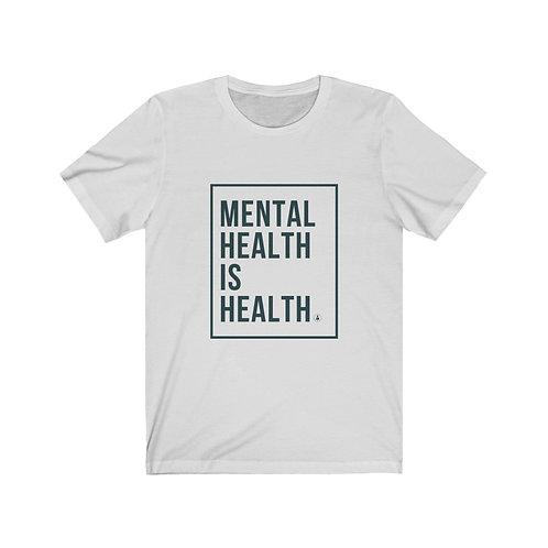 Mental Health is Health Unisex Jersey Short Sleeve Tee