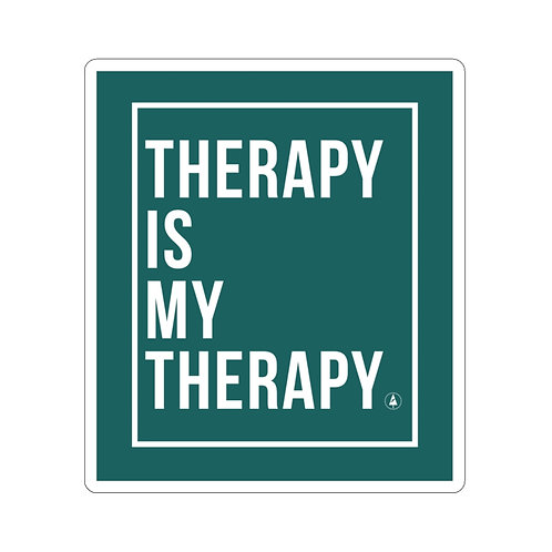 Therapy is my Therapy Kiss-Cut Stickers