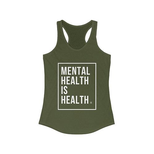 Mental Health is Health Women's Ideal Racerback Tank