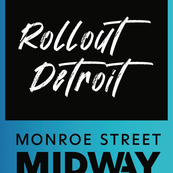 Rollout Detroit Friday