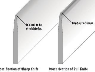 A Sharp Knife Is A Safe Knife