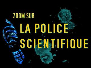 La police scientifique