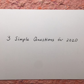 3 Simple Questions for 2020