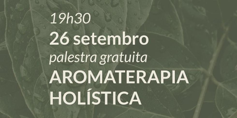 Aromaterapia Holística | Palestra Gratuita