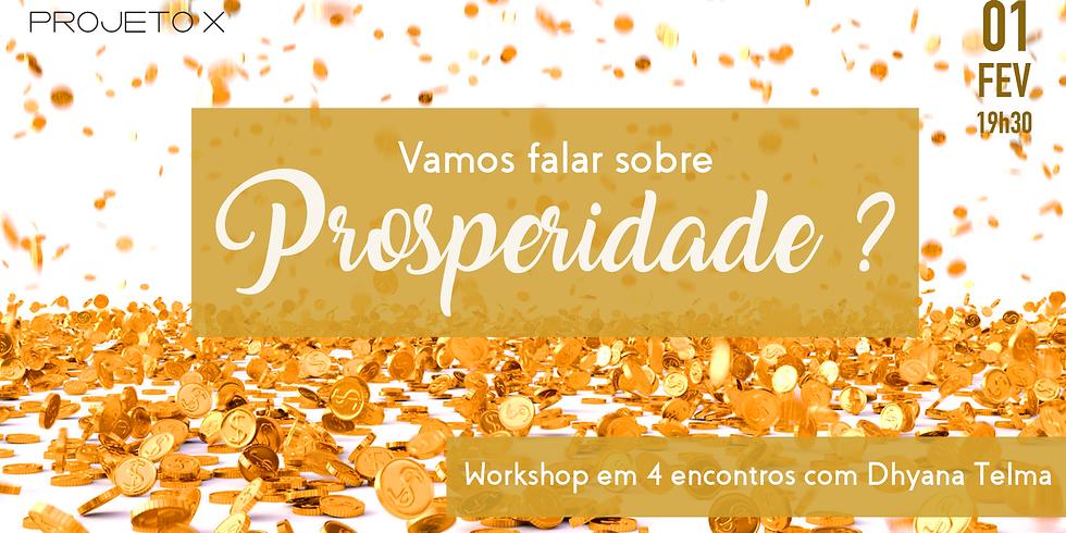 Workshop da Prosperidade - Segundo Encontro