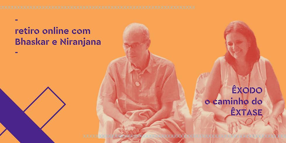 retiro online   êxodo o caminho do êxtase   com Bhaskar e Niranjana