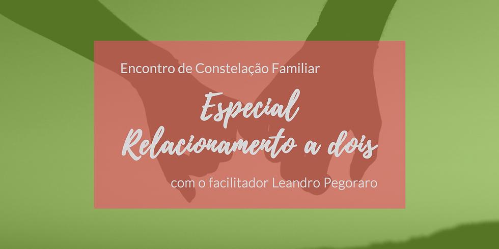 Encontro de Constelação Familiar - Especial Relacionamento a Dois