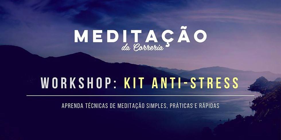 Meditação da Correria: Kit Anti-Stress