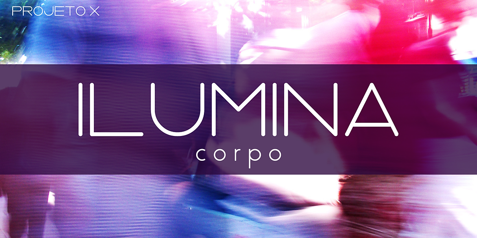 ILUMINA - Corpo