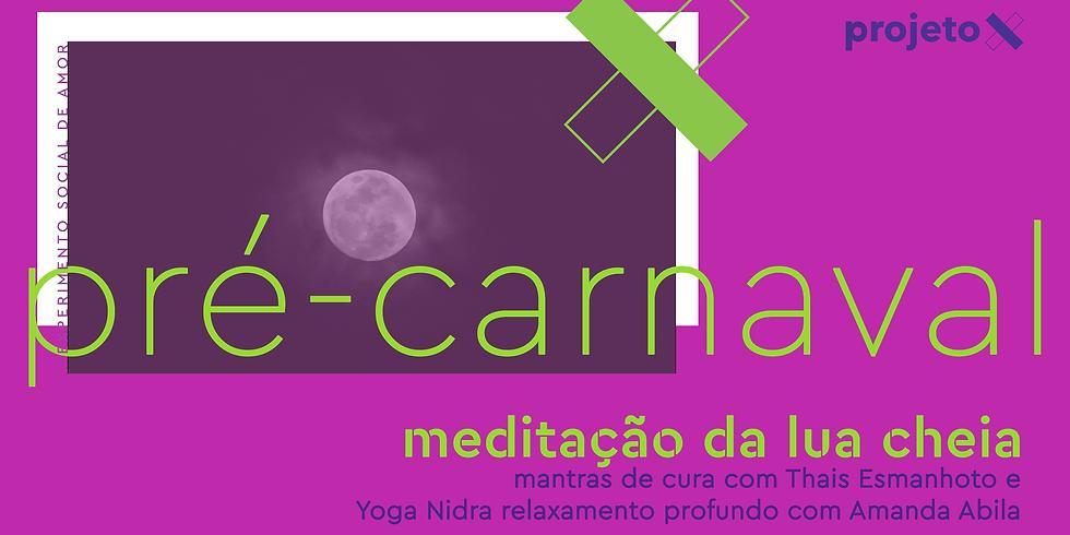 meditação da lua cheia | mantras e yoga nidra