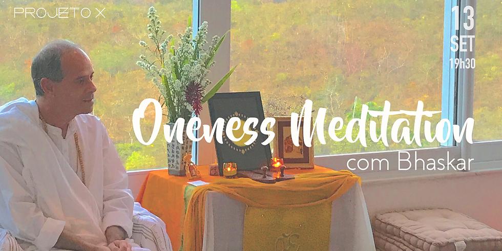 Oneness Meditation e Satsang com Bhaskar (13/09)
