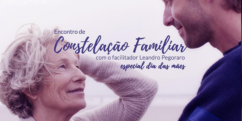 Encontro de Constelação Familiar - Especial Dia Das Mães