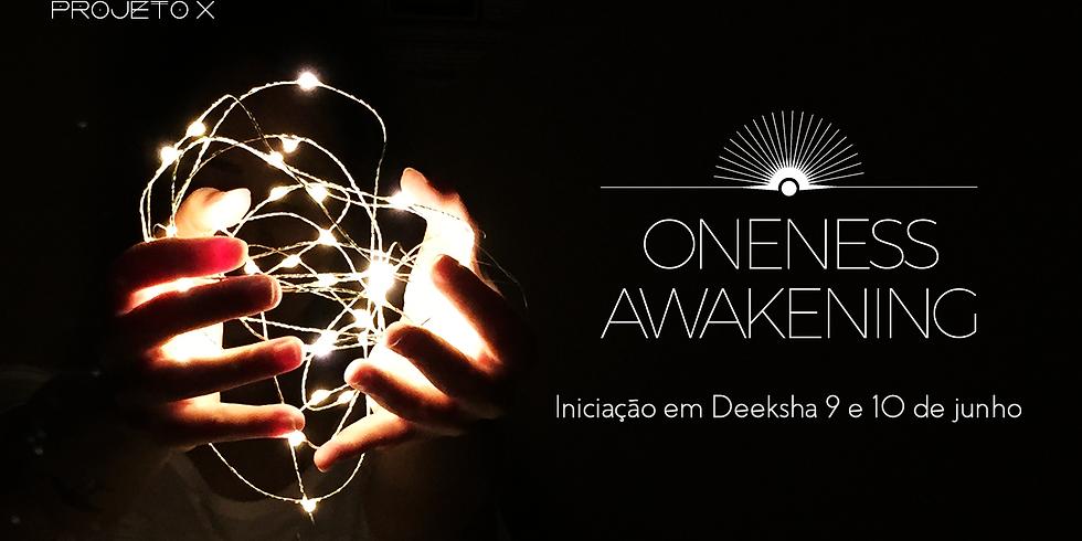 Oneness Awakening - Iniciação como deeksha giver
