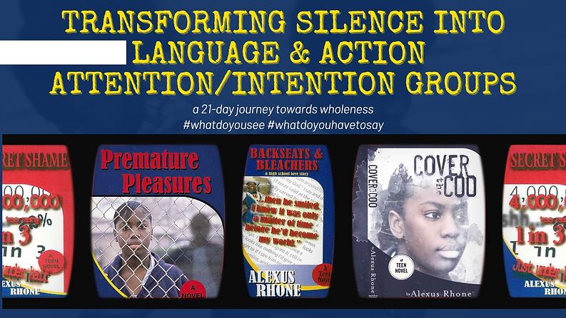TRANSFORMING SILENCE INTO LANGUAGE & ACT