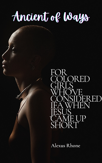 for colored girls who've considered ifa when jesus came up short (1).png