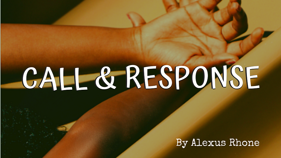 Call & Response.png