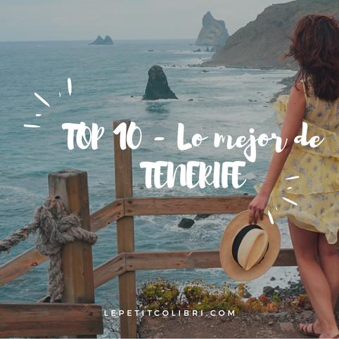 TOP 10 – LO MEJOR DE TENERIFE