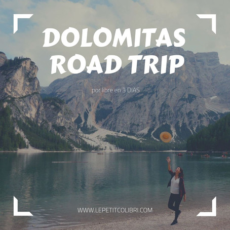 DOLOMITAS - ROAD TRIP por libre en 3 dias