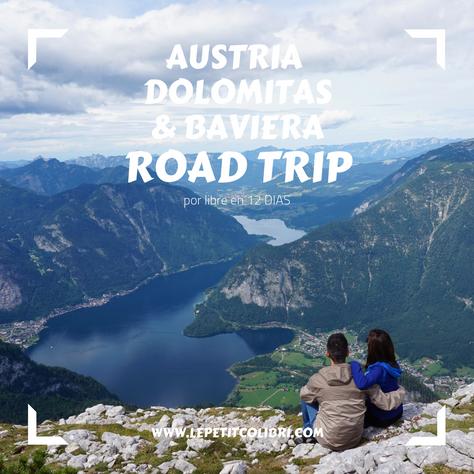 AUSTRIA & DOLOMITAS & BAVIERA - ROAD TRIP