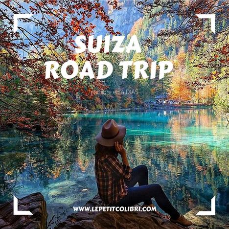 """Road trip SUIZA """"El tesoro Alpino"""" – 4 días"""