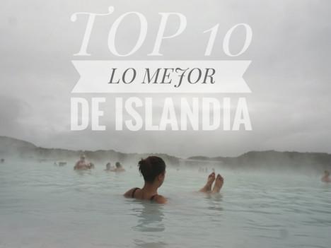El Top 10 .- LO MEJOR DE ISLANDIA