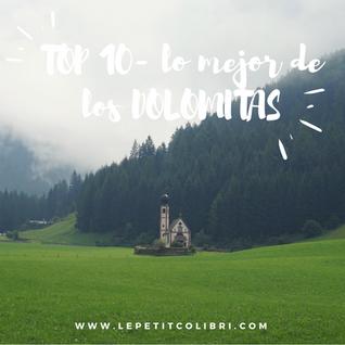 TOP 10 - LOS MEJOR DE LOS DOLOMITAS