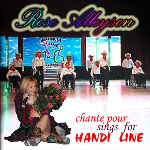 Rose sings for HANDILINE