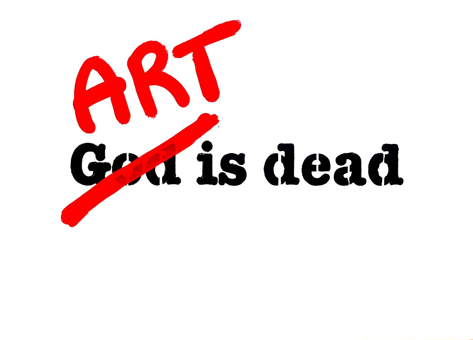 """""""God is dead"""""""