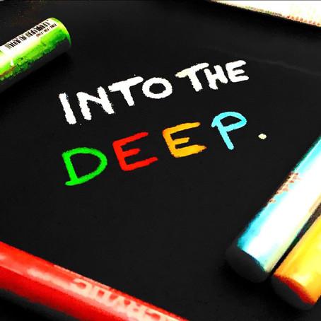Artist's Diary-Into the deep