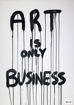 Art is only business