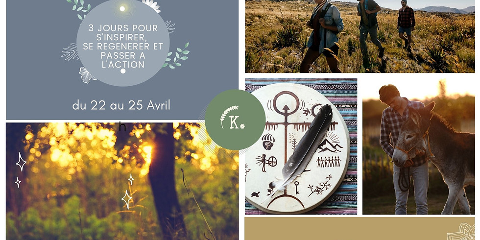 Séjour En Quête de Sens, l'expérience (du 22 au 25 avril)