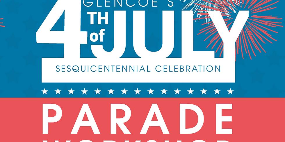 Glencoe's 4th of July Parade Workshop