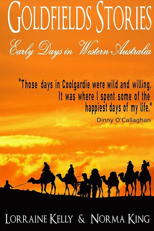 Goldfields Stories Early Days in Western Australia eBook