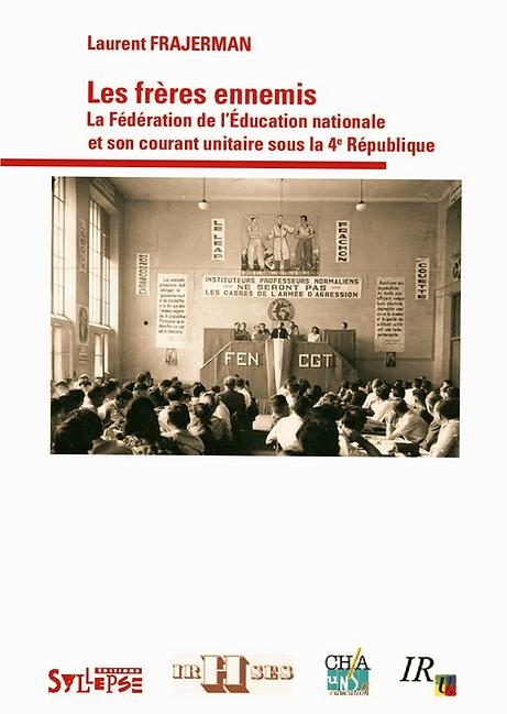 livre Frajerman syndicalisme unitaire IVe République FEN