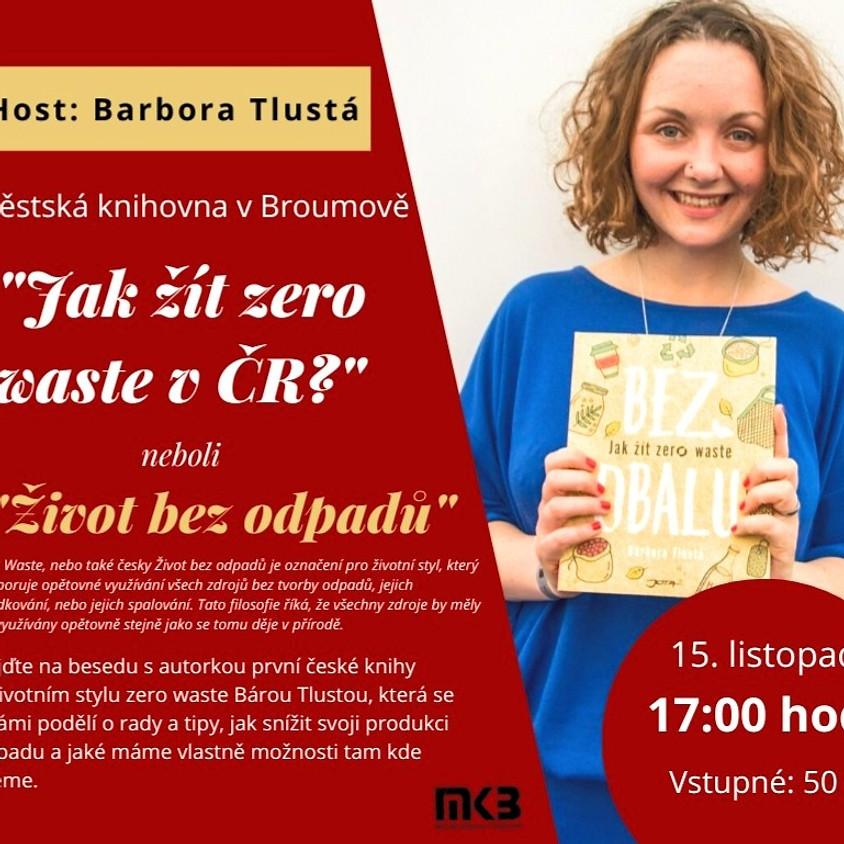 Jak žít zero waste v ČR - neboli život bez odpadu