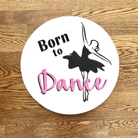Born to Dance - Large