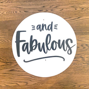 And Fabulous - Large