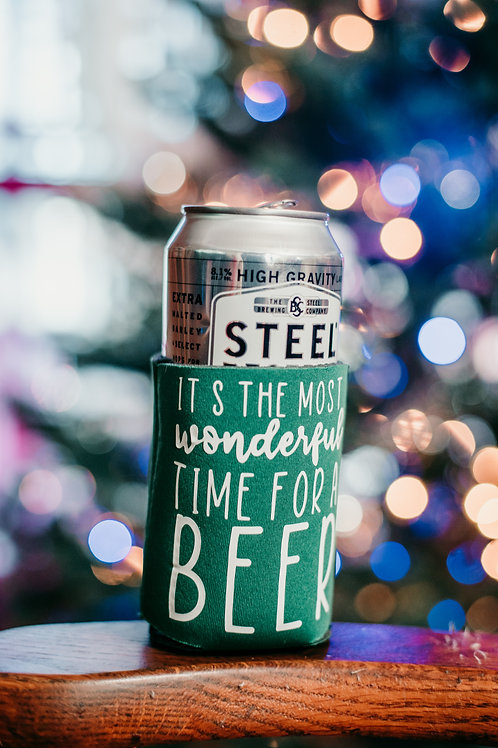 It's the Most Wonderful Time... FOR A BEER! Coozie
