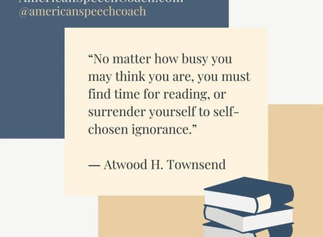 """""""...You must find time for reading, or surrender yourself to self-chosen ignorance."""""""