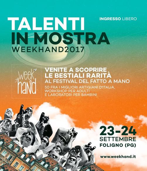 WEEK HAND - 50 TALENTI IN MOSTRA 23-24 settembre, Foligno