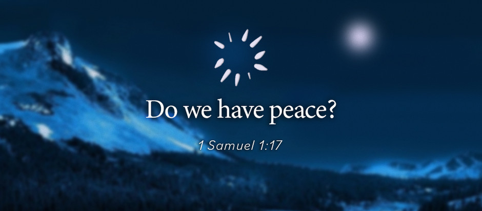 Do we have Peace?
